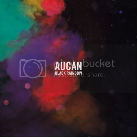 Aucan - Black Rainbow (2011)